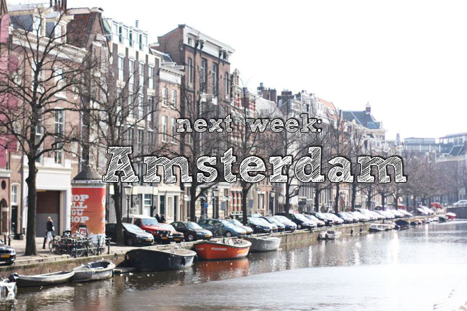 next week to amsterdam