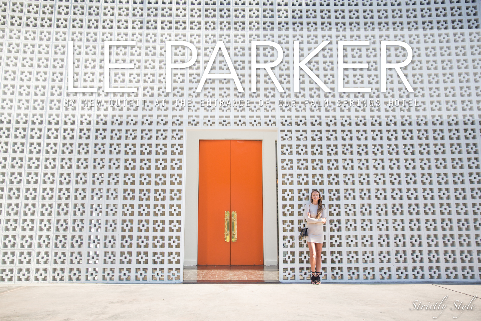 palm springs parker entrance outfit-1410TEXT